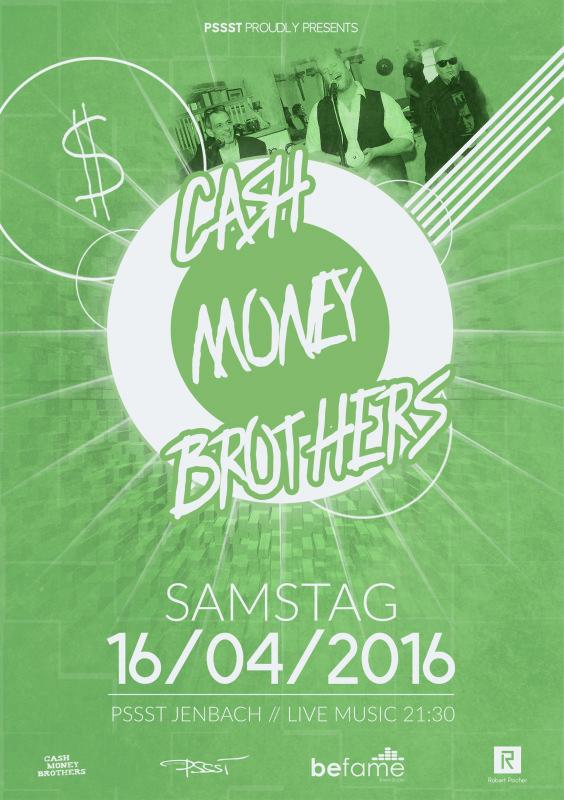 02-PSSST Flyer Cash Money Brothers